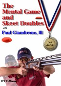 The Mental Game and Skeet Doubles