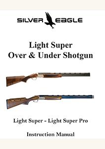 User Manual for Silver Eagle Light Super